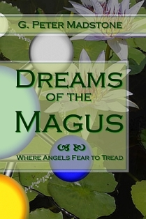 Dreams of the Magus - G. Peter Madstone