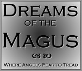 Click here to visit Dreams of the Magus blog